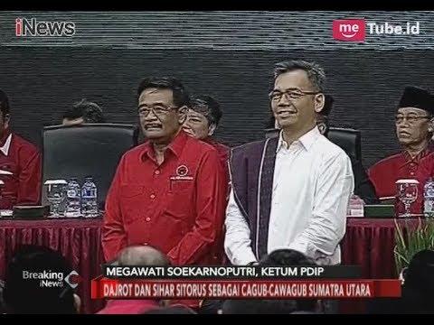 Megawati Tunjuk Sihar Sitorus Jadi Pendamping Djarot di Pilgub Sumut - Breaking News 07/01