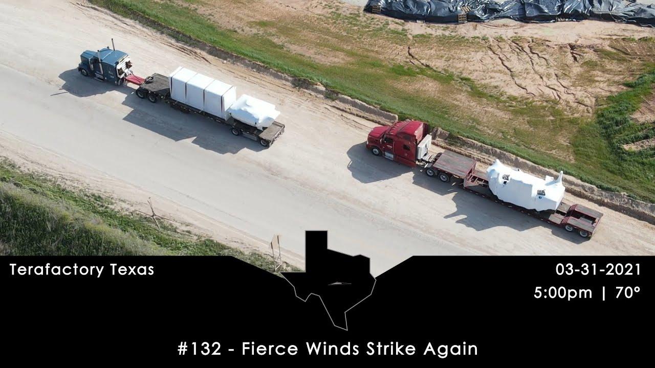 Tesla Terafactory Texas Update #132 in 4K: Fierce Winds Strike Again - 03/31/21 (5:00pm | 70°F)