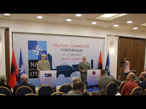 Joint Press Conference, NATO Military Committee Conference, Tirana, Albania - 16 SEP 2017