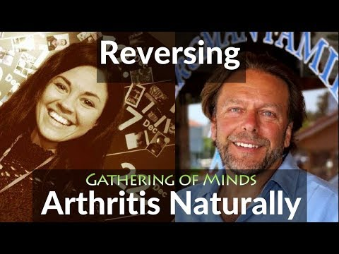 Have Arthritis? Here's What To Do | Dr John Bergman | Gathering of Minds