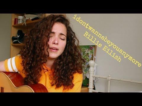 Billie Eilish - idontwannabeyouanymore (COVER)