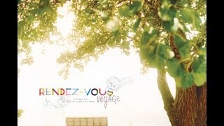 Dance the Day / Muchuu [RENDEZ-VOUS VOYAGE]