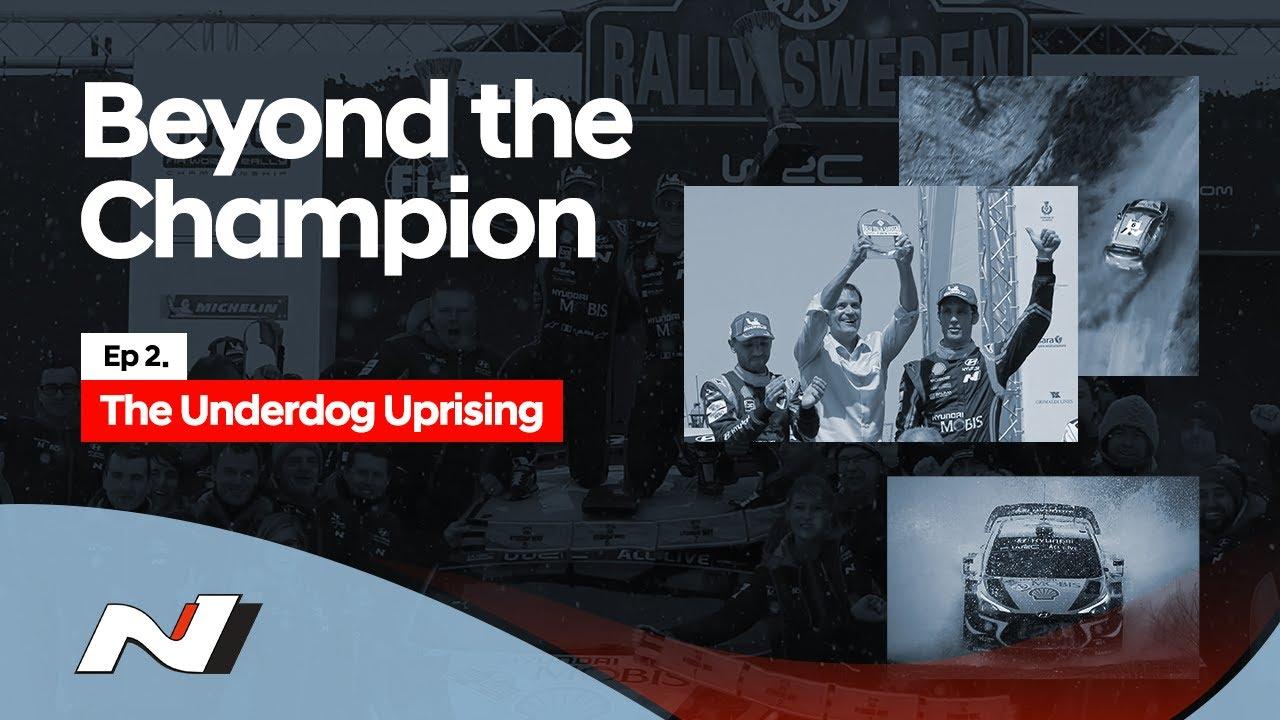 Hyundai N | Beyond the Champion - Episode 2. The Underdog Uprising