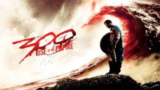 Repeat youtube video 300: Rise Of An Empire - Marathon - Soundtrack Score