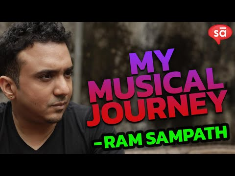 Ram Sampath's journey into the world of music