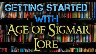 Where to Start with Age of Sigmar Lore?