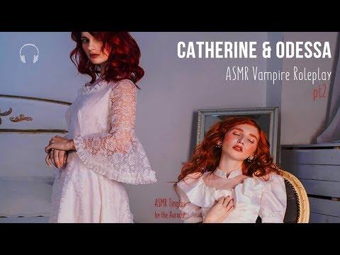 Catherine & Odessa [ASMR] ★ Vampire twins Roleplay pt2 ★ [Binaural] [Soft speaking]