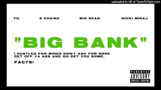 YG - Big Bank (Instrumental) ft 2 Chainz, Big Sean and Nicki Minaj (Prod. by D-Light)
