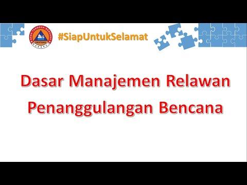 Materi Dasar Manajemen Relawan Penanggulangan Bencana #destana