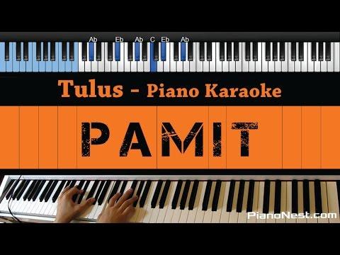 Tulus - Pamit - LOWER Key (Piano Karaoke / Sing Along)