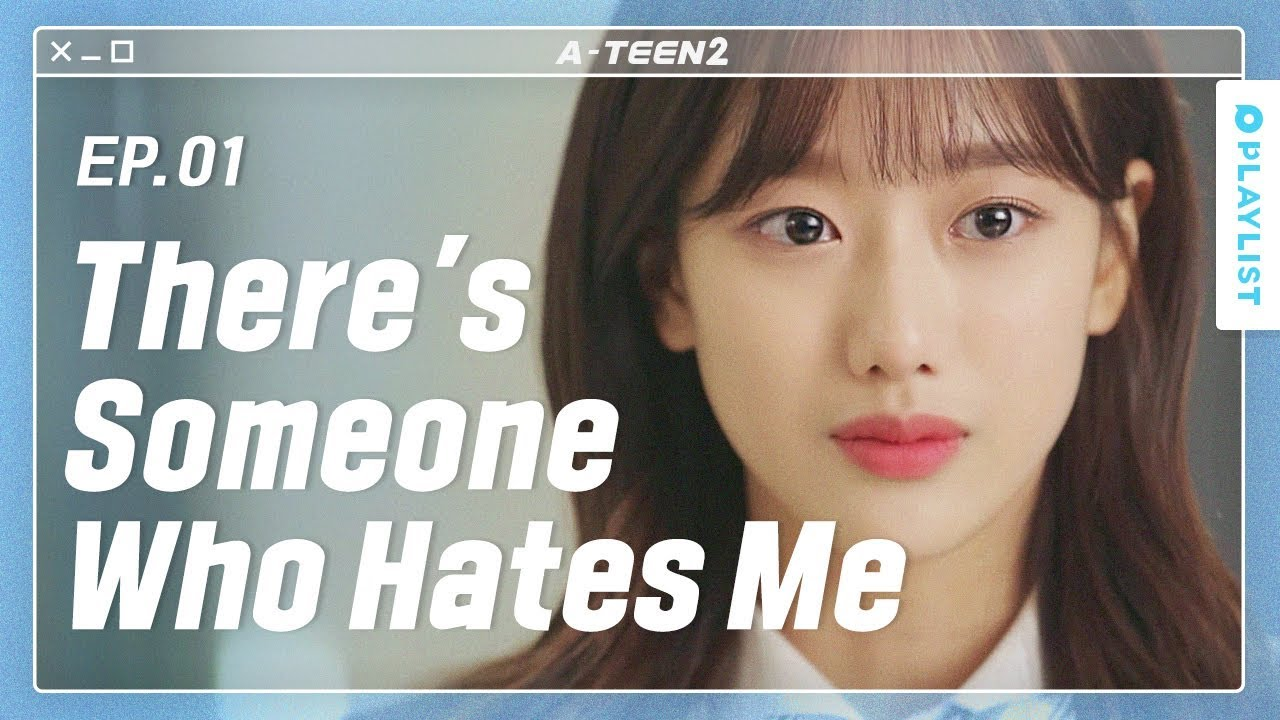 Rumors Spread About Me At School   A-TEEN 2   EP 01 (Click CC for ENG sub)
