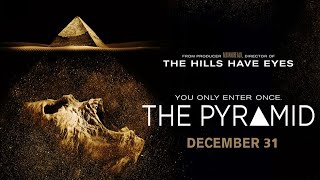 The Pyramid Official Trailer #1 Thumbnail