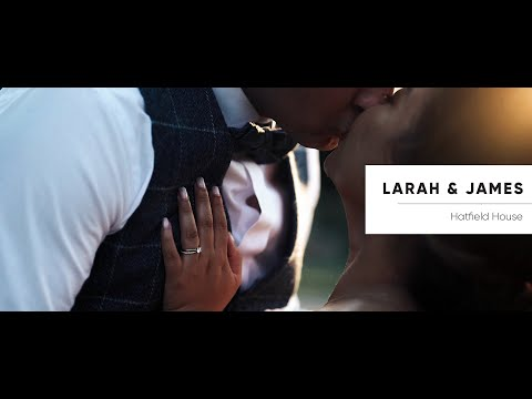 Hatfield House Wedding Film - Larah and James