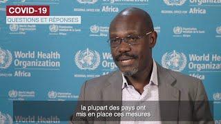 COVID-19 - Questions et réponses : Assouplir les mesures de confinement dans les pays africains