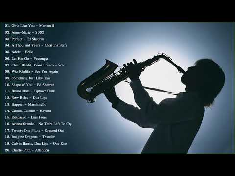 Saxophone 2019 | Best Saxophone Cover Popular Songs 2019