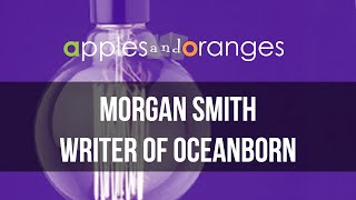 ShowbizU: Writer of Oceanborn, Morgan Smith