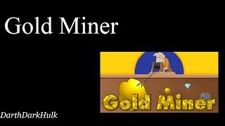 Gold Miner (Gameplay sin Comentar).- DarthDarkHulk