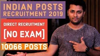 INDIA Post Recruitment 2019 | 10,066 Assistant, Post Master & Dak Sewak All INDIA Jobs | NO EXAM