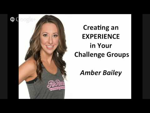 Creating a Challenge Group Experience