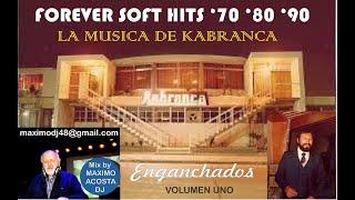 LA MUSICA DE KABRANCA - ENGANCHADOS - 70 '80 '90