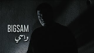 BiGSaM Wasi واسي (official music video) Prod By Doktor & Jethro