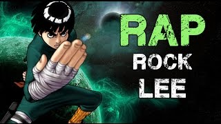 RAP DE ROCK LEE |  2016 NARUTO | Doblecero