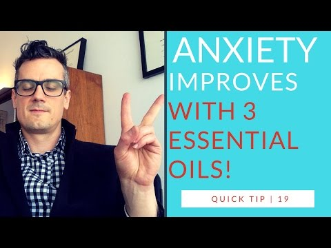 Anxiety Improves With These Essential Oils | quick tip 19