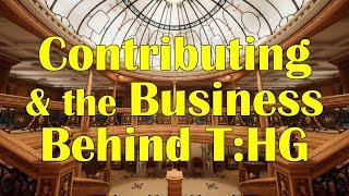 Contributing & the Business Behind T:HG thumbnail