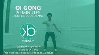 Qi Gong  20 min routine quotidienne 2