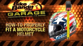 BikeBandit Garage: How-to Properly Fit a Motorcycle Helmet