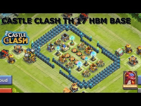 CASTLE CLASH TH 17 HBM BASE