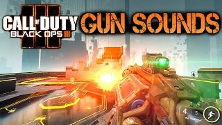 Call of Duty Black Ops 3 Gun Sounds in 60FPS