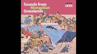 Sounds from Mongolian Grasslands (Odes) 12