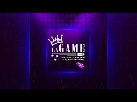 T-Virst X Fiasco X Dj Fade Wizard- La Game