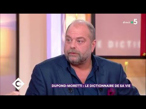 Eric Dupond-Moretti : le dictionnaire de sa vie - C à Vous - 13/03/2018