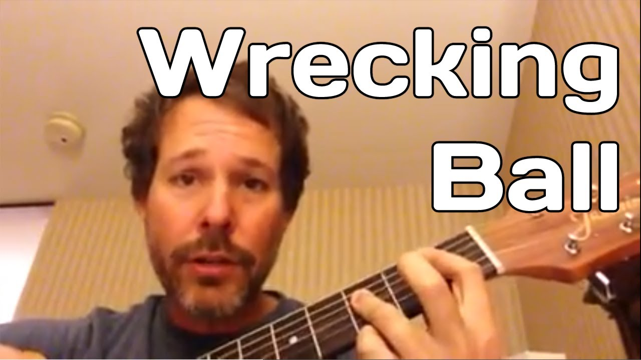 wrecking ball by miley cyrus how to play guitar lesson youtube. Black Bedroom Furniture Sets. Home Design Ideas