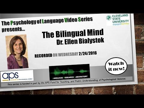 Psychology of Language Series - Dr.  Ellen Bialystok presents on the Bilingual Mind