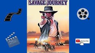 Savage Journey 1983   Full length western movie