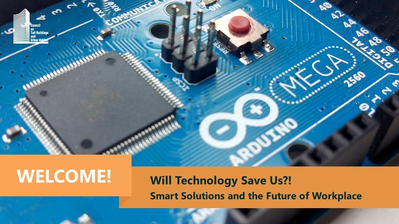 Will Technology Save Us?! Smart Solutions & the Future of Workplace
