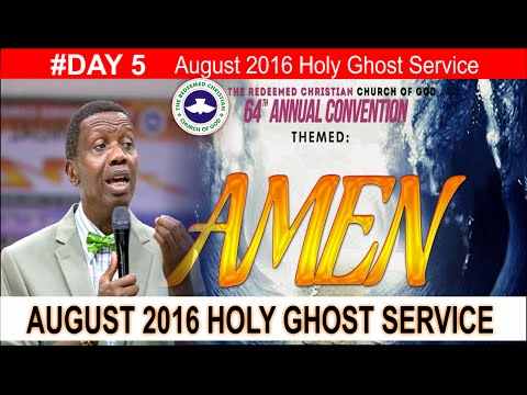 Pastor E.A Adeboye Sermon At RCCG August 2016 HOLY GHOST SERVICE