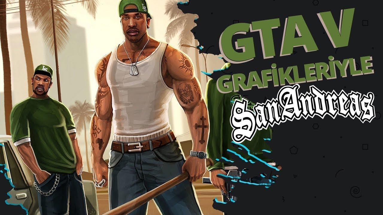 GTA 5  GRAFİKLERİYLE GTA SAN ANDREAS OYNAMAK!