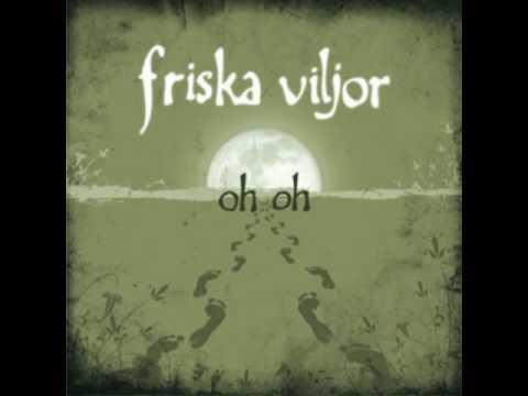 Friska Viljor - Oh Oh Mp3