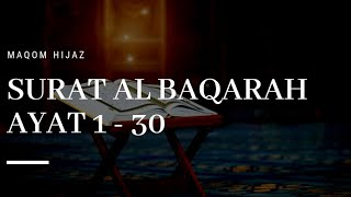 Download Lagu 1# MAQOM HIJAZ - Surat Al Baqarah ayat 1 - 30 mp3