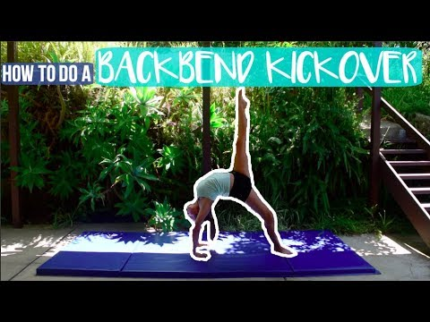 How To Do A Backbend Kickover For Beginners