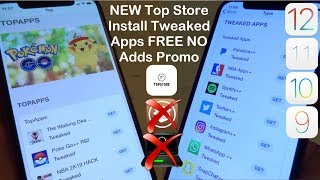 NEW Top Store Install Tweaked Apps FREE NO Adverts iOS 12 / 11 / 10 NO Jailbreak iPhone iPad iPod