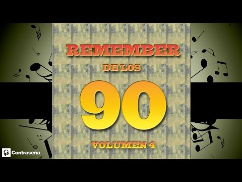 REMEMBER 90's Vol4 (Cantaditas Remember 90) Clásicos Dance 90´s, Remember, Nineties Party Retro