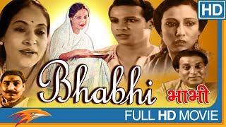 Bhabhi 1957 Old Hindi Full Movie   Balraj Sahni, Nanda, Pandari Bai   Classic Bollywood Full Movies