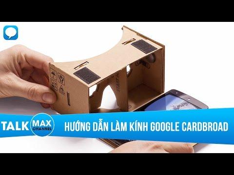 Hướng dẫn tự làm kính Google Cardboard