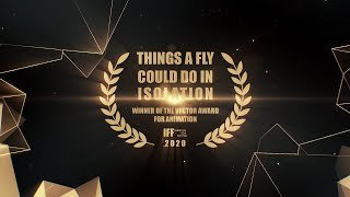 Ollie Jones - Things a Fly to Do in Isolation | IFF The Vector Award Winner for Animation 2020