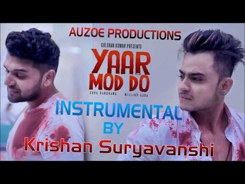 Yar Mod Do Instrumental Cover || Auzoe Productions || Krishan Suryavanshi